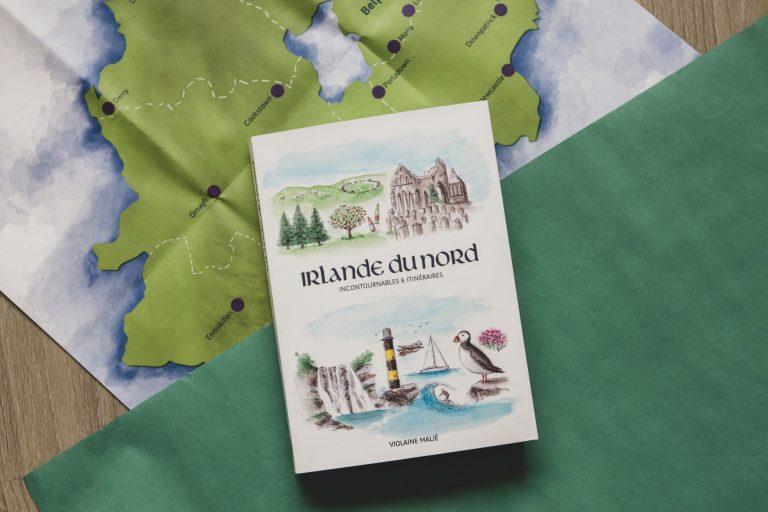 Irlande du Nord : le guide papier que vous attendiez !