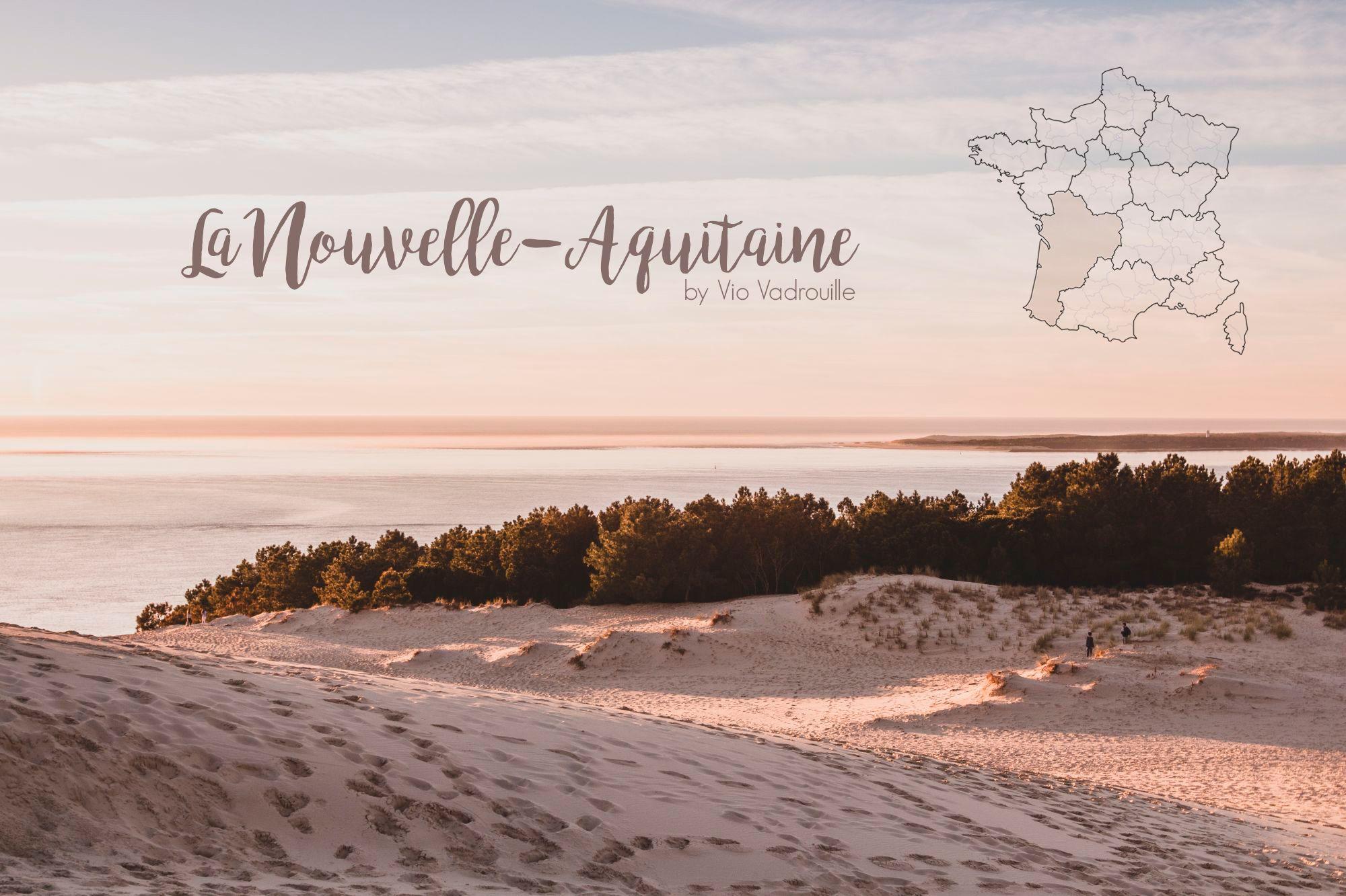 Visiter la Nouvelle-Aquitaine en France